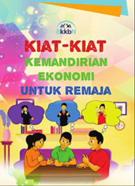 Buku Kiat – Kiat Kemandirian Ekonomi Untuk Remaja KIE Kit