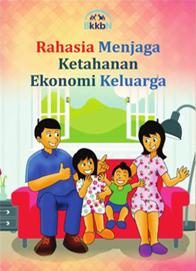 Buku Rahasia Menjaga Ketahanan Ekonomi Keluarga KIE Kit